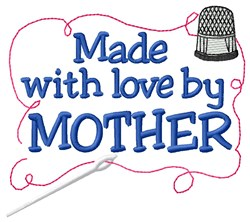 Made By Mother embroidery design