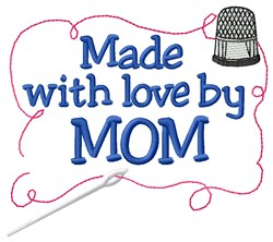 Made By Mom embroidery design