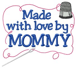 Made By Mommy embroidery design