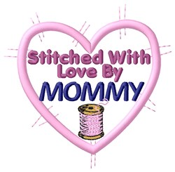 Stitched By Mommy embroidery design