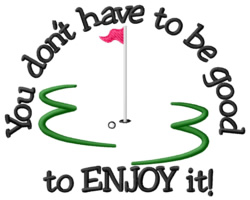 Enjoy It! embroidery design