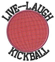 Live Laugh Kickball embroidery design
