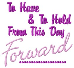 This Day Forward embroidery design