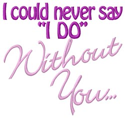 Without You embroidery design