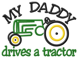 My Daddys Tractor embroidery design