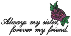 Always My Sister embroidery design
