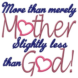 More Than Mother embroidery design