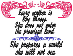 Mother is Like Moses embroidery design