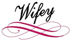 Wifey embroidery design