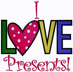 I Love Presents! embroidery design