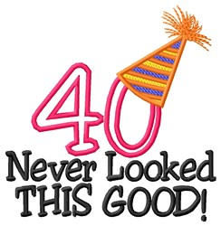 40 Looked Good embroidery design