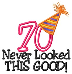 70 Looked Good embroidery design