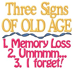 Signs Of Old Age embroidery design