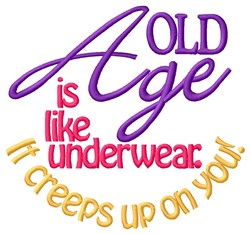 Age Creeps Up embroidery design