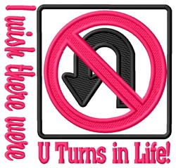U Turns In Life embroidery design