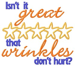 Wrinkles Dont Hurt embroidery design