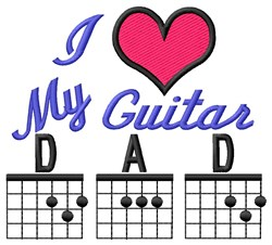 Love Guitar Dad embroidery design