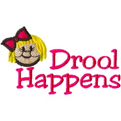 Drool Happens embroidery design
