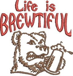 Life Is Brewtiful embroidery design