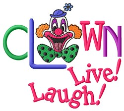 Clown Live Laugh embroidery design
