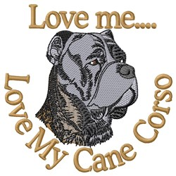 Love My Cane Corso embroidery design