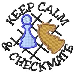 Keep Calm & Checkmate embroidery design