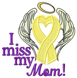 Miss My Mom embroidery design