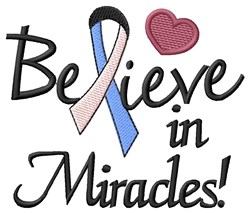 Believe In Miracles embroidery design