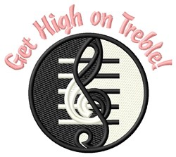 Get High On Treble! embroidery design
