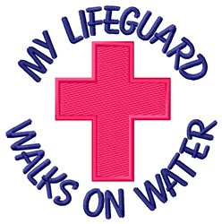 Jesus My Lifeguard embroidery design
