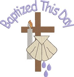 Baptized This Day embroidery design