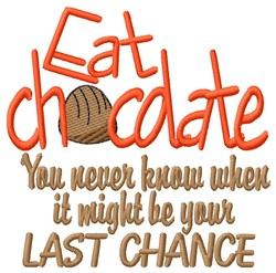 Eat Chocolate embroidery design