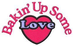 Bakin Up Love embroidery design