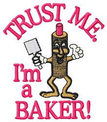 Trust Baker embroidery design