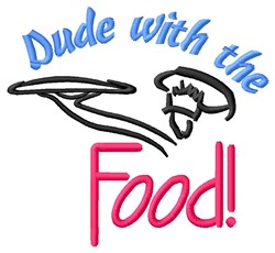 Dude With Food embroidery design