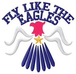 Fly Like Eagles embroidery design