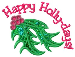Happy Holly-days Applique  embroidery design
