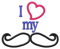 I Love My Moustache embroidery design