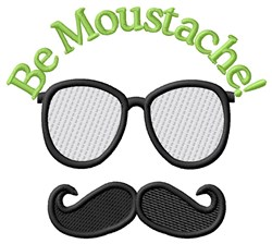 Be Moustache embroidery design