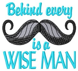 Behind Every Moustache embroidery design
