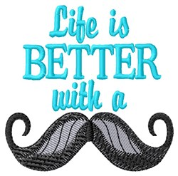 Better with a Moustache embroidery design