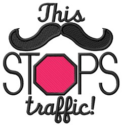 Moustache Stops Traffic embroidery design