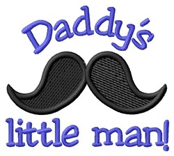 Daddys Little Man embroidery design