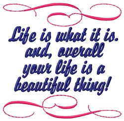 Life Is Beautiful! embroidery design