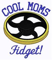 Cool Moms Fidget embroidery design