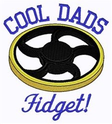 Cool Dads Fidget embroidery design