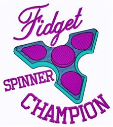 Fidget Spinner Champion embroidery design