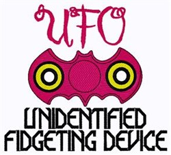 Unidentified Fidgeting Device embroidery design