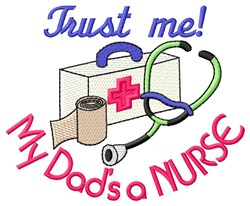 Dads a Nurse embroidery design