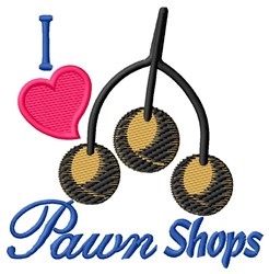 I Heart Pawn Shops embroidery design